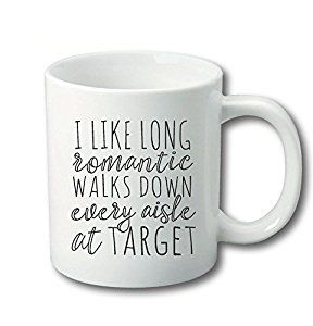 Amazon I Like Long Romantic Walks Coffee Mug At Target 11 Oz