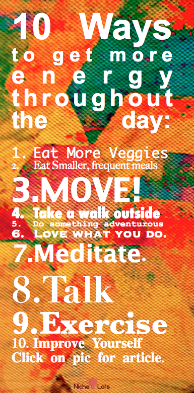 Some simple things to get your energy level up as the day drags...