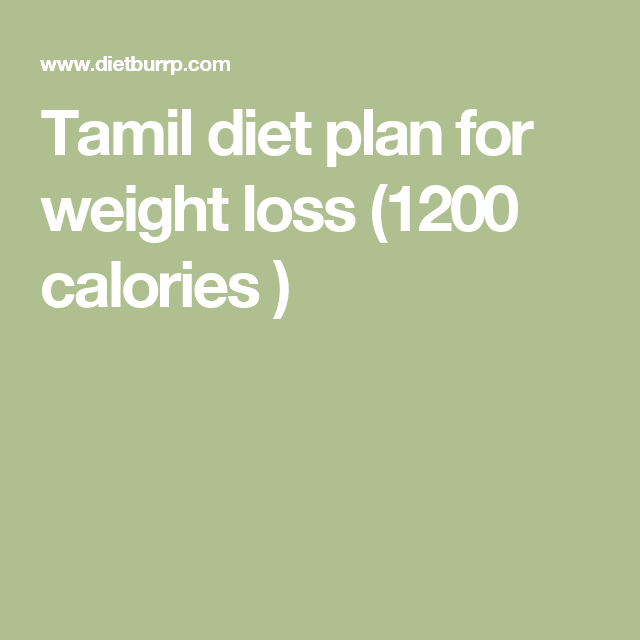 Tamil diet plan for weight loss calories also rh pinterest