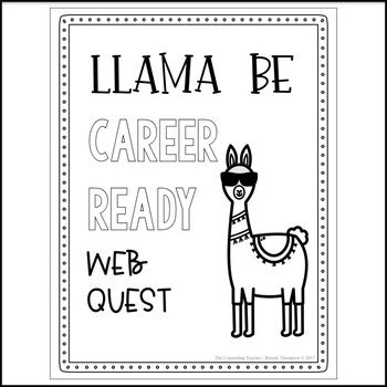 Career Exploration Web Quest Llama Be Ready (With images