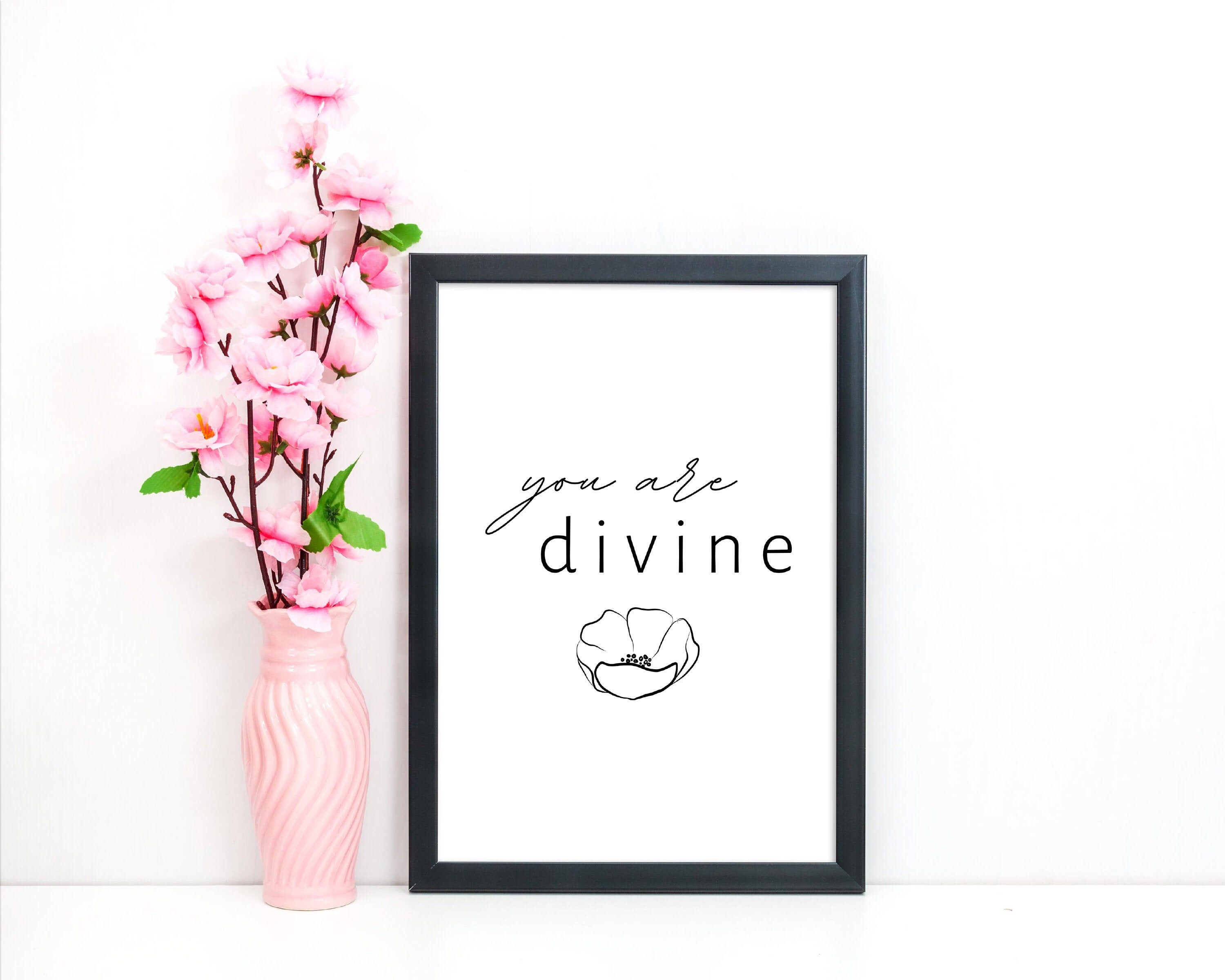 You are divine Digital Print Modern Wall Decor Typography   Etsy
