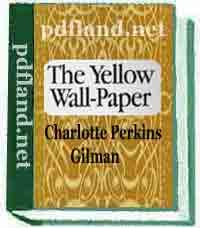 Download The Yellow Wallpaper Pdf Ebook Free This Short