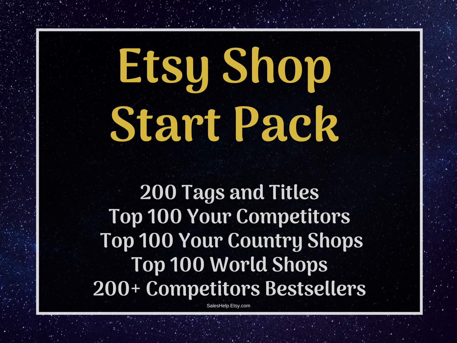 Etsy Shop Start Pack: Titles and Tags, Top Competitors, Top Your Country Shops, Top Sold Items.