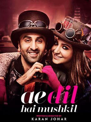 Ae Dil Hai Mushkil Dialogue In English Ae Dil Hai Mushkil Hindi Movie Online Aishwarya Rai Bachchan Ranbir Kapoor And Anushka Sharma Directed By Karan Johar Ranbir Kapoor Bollywood Movie Movies