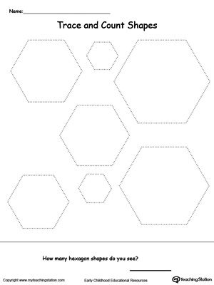 Trace And Count Hexagon Shapes Shapes Worksheets Shapes Preschool Hexagon Shape