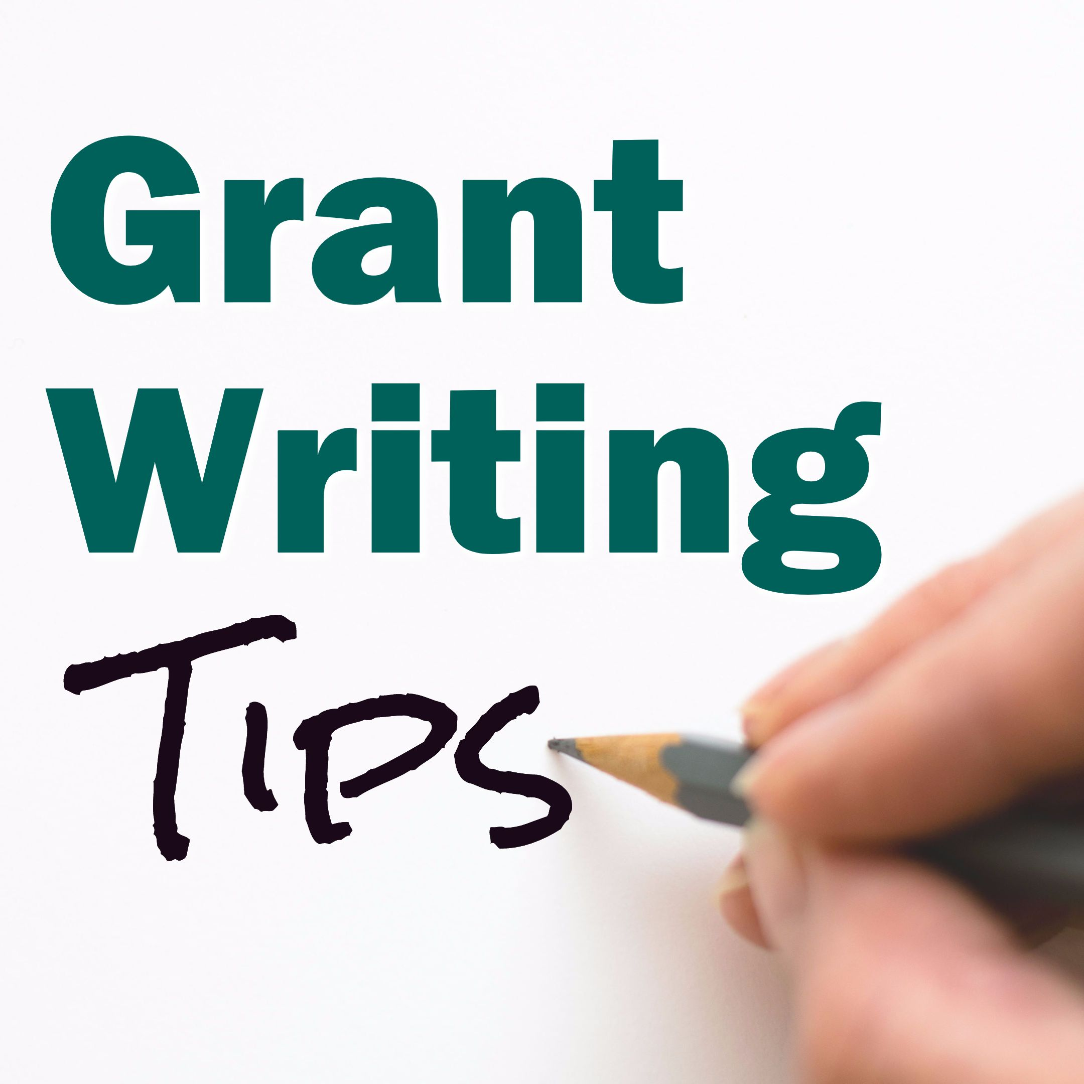 Dos and Don'ts of Grant Writing Grant Writing Tips