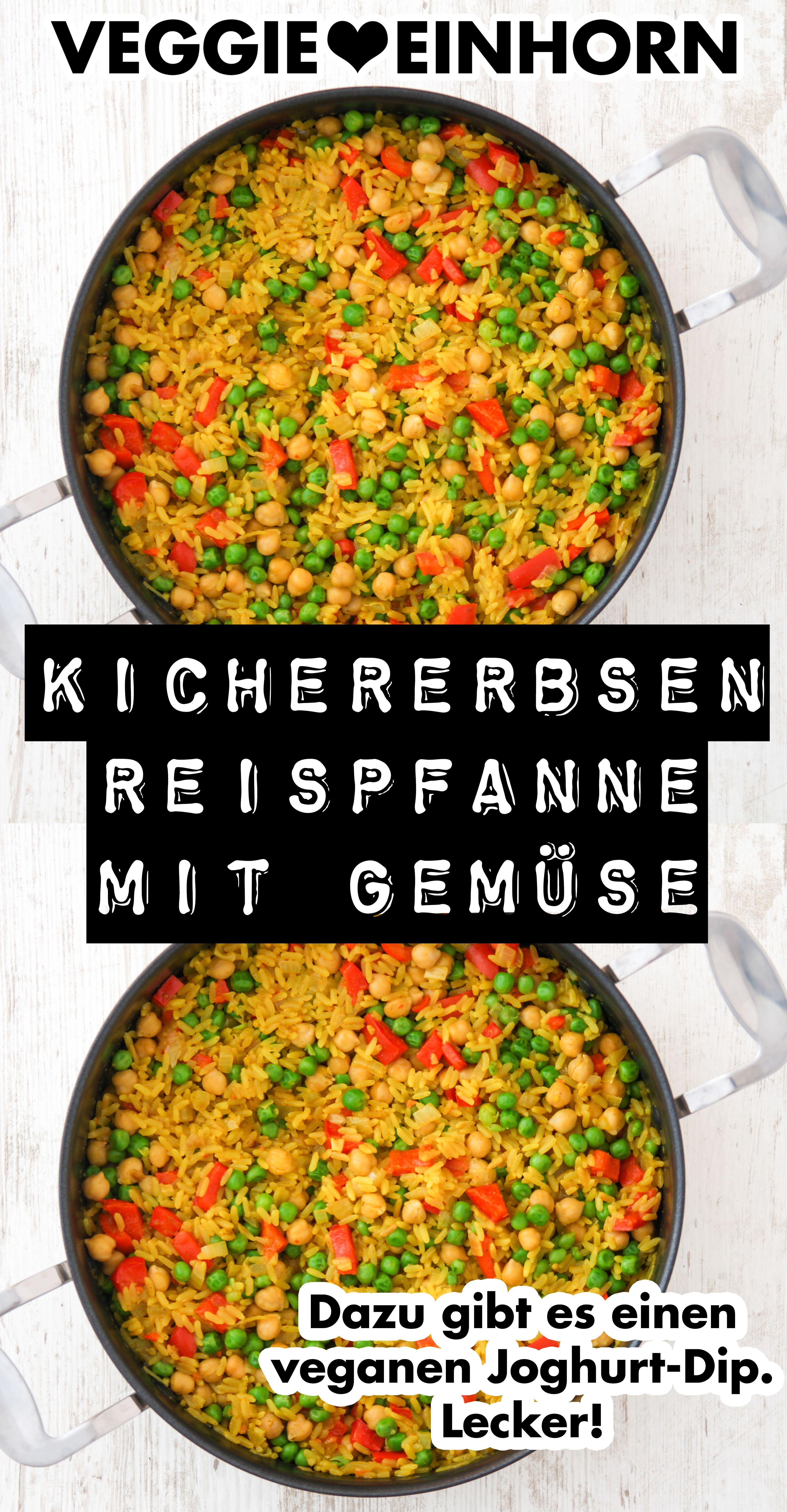 Photo of Kichererbsen-Reispfanne mit Gemüse | Dazu gibt es leckeren veganen Joghurt Dip {Veggie Einhorn®}
