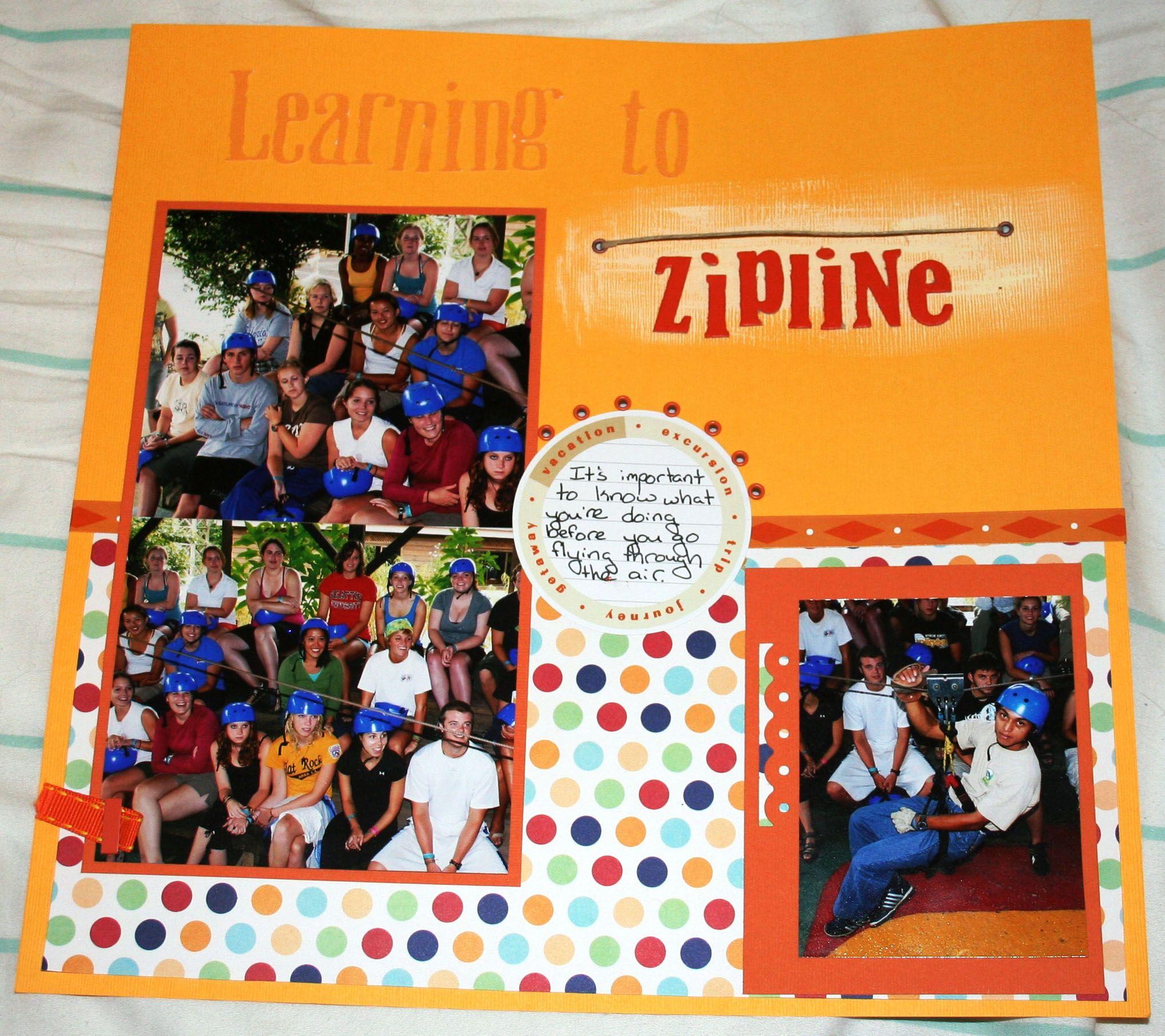 Ziplining scrapbook ideas - Learning To Zipline Scrapbook Com