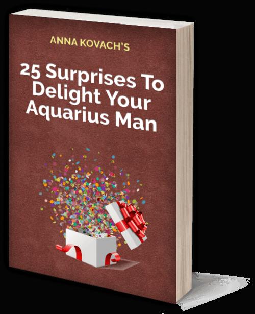 25 surprises to delight your aquarius man book aquarius 25 surprises to delight your aquarius man book aquarius aquariusmansecrets annakovach fandeluxe Images