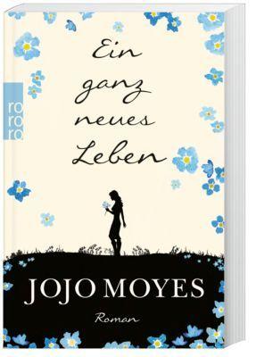 Ein Ganz Neues Leben Lou Bd 2 Buch Versandkostenfrei Bei Weltbild At Ein Ganz Neues Leben Bucher Bucher Romane