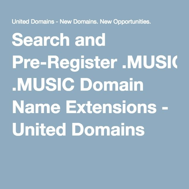 Search And Pre Register Music Domain Name Extensions Music Names Domain