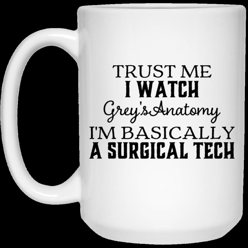 Trust Me I watch Grey's Anatomy I'm basically a surgical