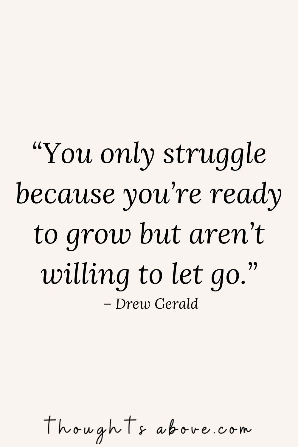15 Quotes On Letting Go and Moving On That Will Inspire You To Do So