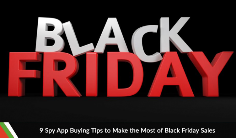 9 Spy App Buying Tips to Make the Most of BlackFriday