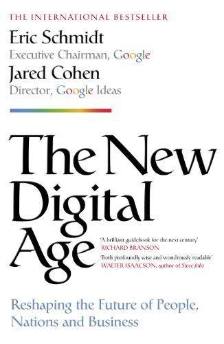The New Digital Age: Reshaping the Future of People, Nations and Business by Eric Schmidt http://www.amazon.co.uk/dp/184854622X/ref=cm_sw_r_pi_dp_mJcQub0AWVC2Y