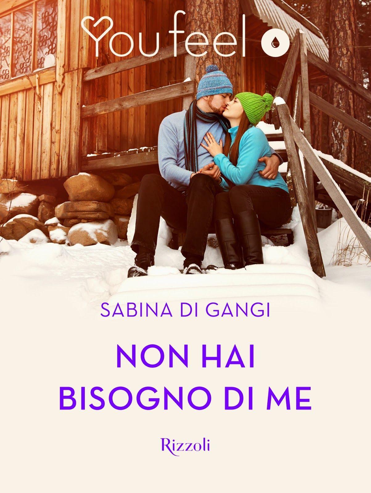 Segnalazione - NON HAI BISOGNO DI ME di Sabina Di Gangi http://lindabertasi.blogspot.it/2016/11/segnalazione-non-hai-bisogno-di-me-di.html