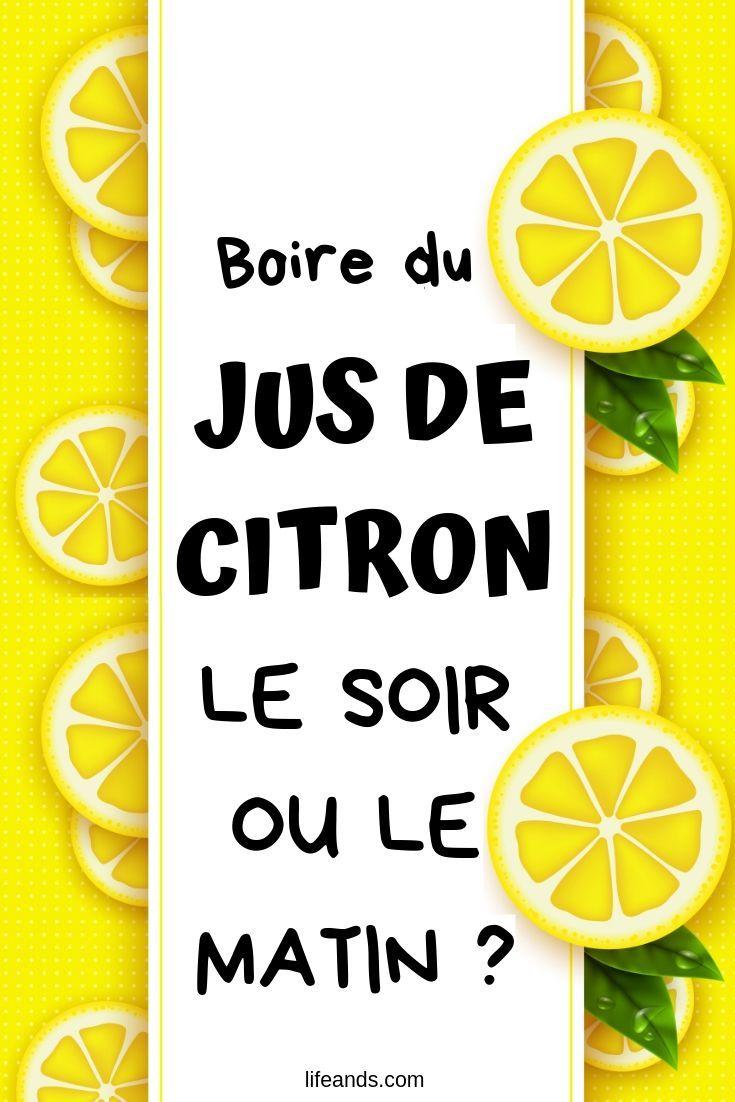Boire du jus de citron le soir ou le matin ? - Esprit