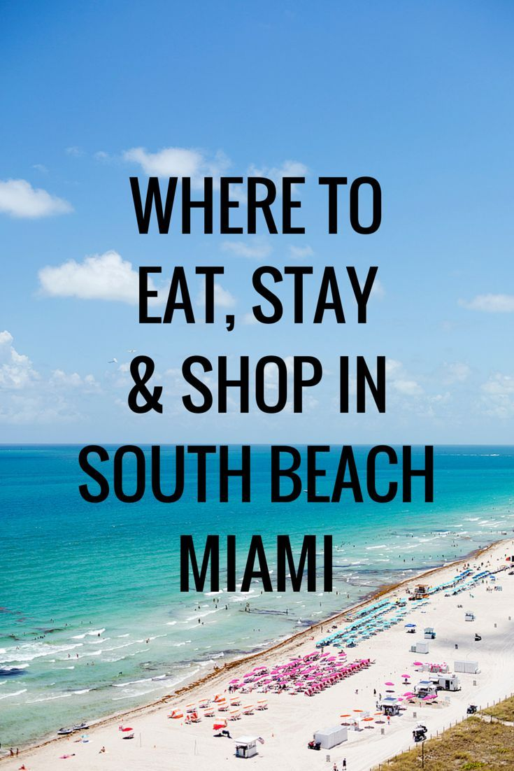 Where to eat stay shop in south beach miami south for Weekend getaways from miami