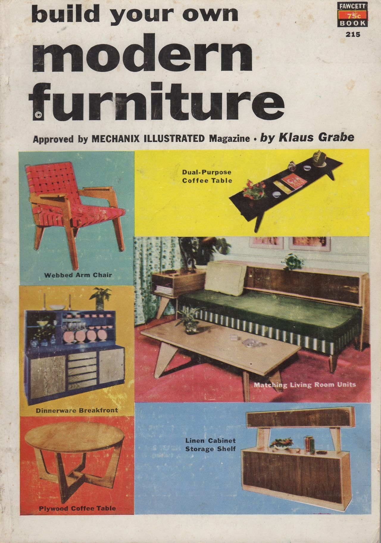Build Your Own Modern Furniture By Klaus Grabe. 1954. Hippli Books: Photo