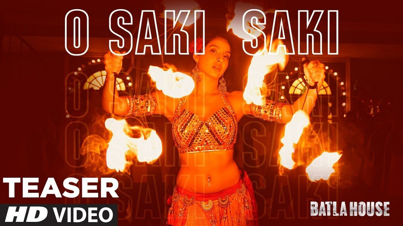 Presenting The Teaser Of The First Song O Saki Saki From The Movie Batla House With A Glimpse Of The Sizzling Performance By Nora Vishal Shekhar Neha Kakkar