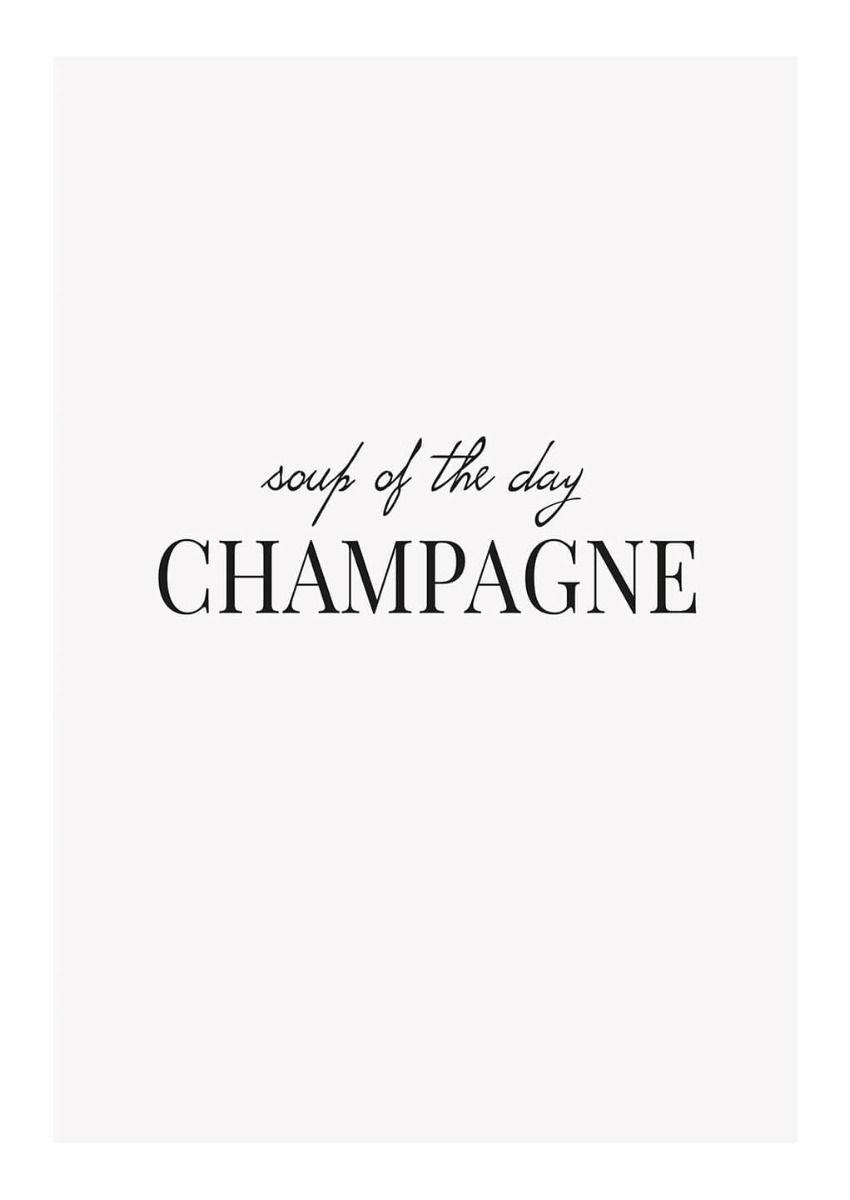 Champagne Soup Poster Con Immagini Bere Vino Bere