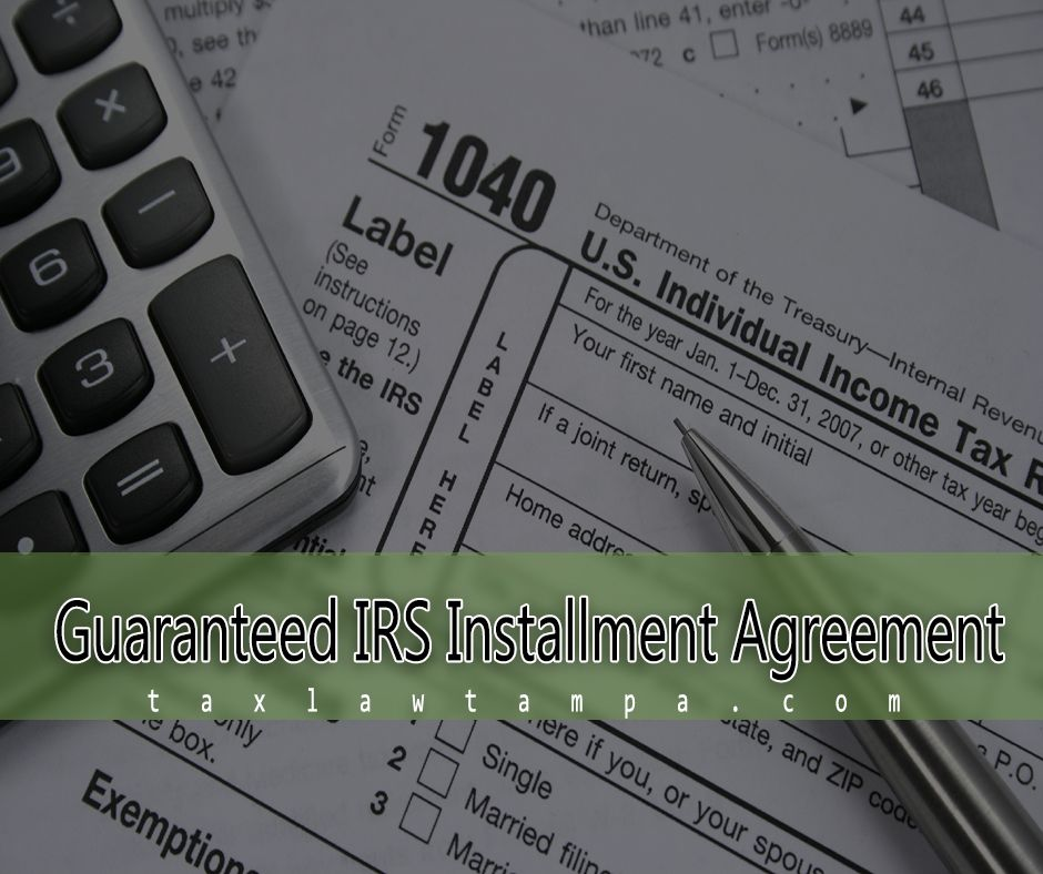 There Are Several Advantages In Entering A Guaranteed Irs