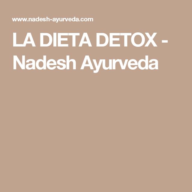 LA DIETA DETOX - Nadesh Ayurveda