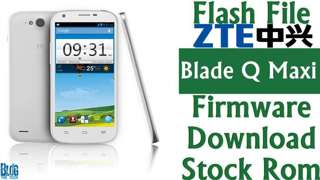 Flash File] ZTE Blade Q Maxi Firmware Download [Stock Rom