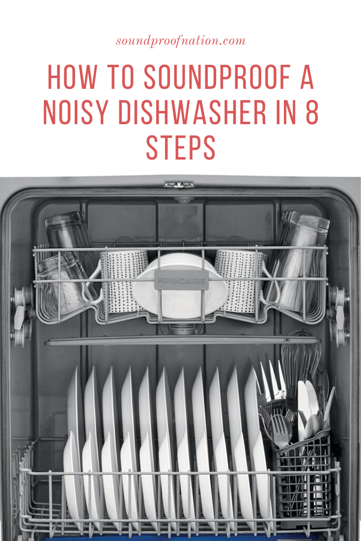 Dishwasher Insulation How to Soundproof a Noisy