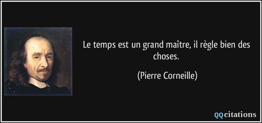 Pierre Corneille Phrase Citation Proverbes Et Citations