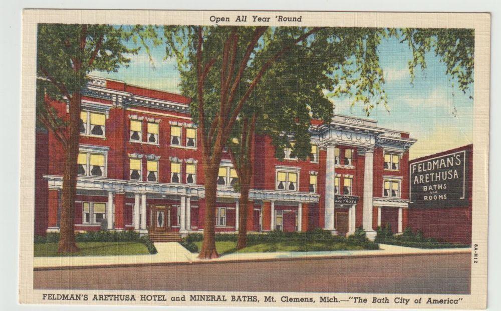 Unused Postcard Feldmans Arethusa Hotel And Mineral Baths Mt Clemens Michigan Mi Mineral Baths Postcard Hotel