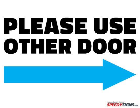 Free Please Use Other Door - Right Arrow Printable Sign Template