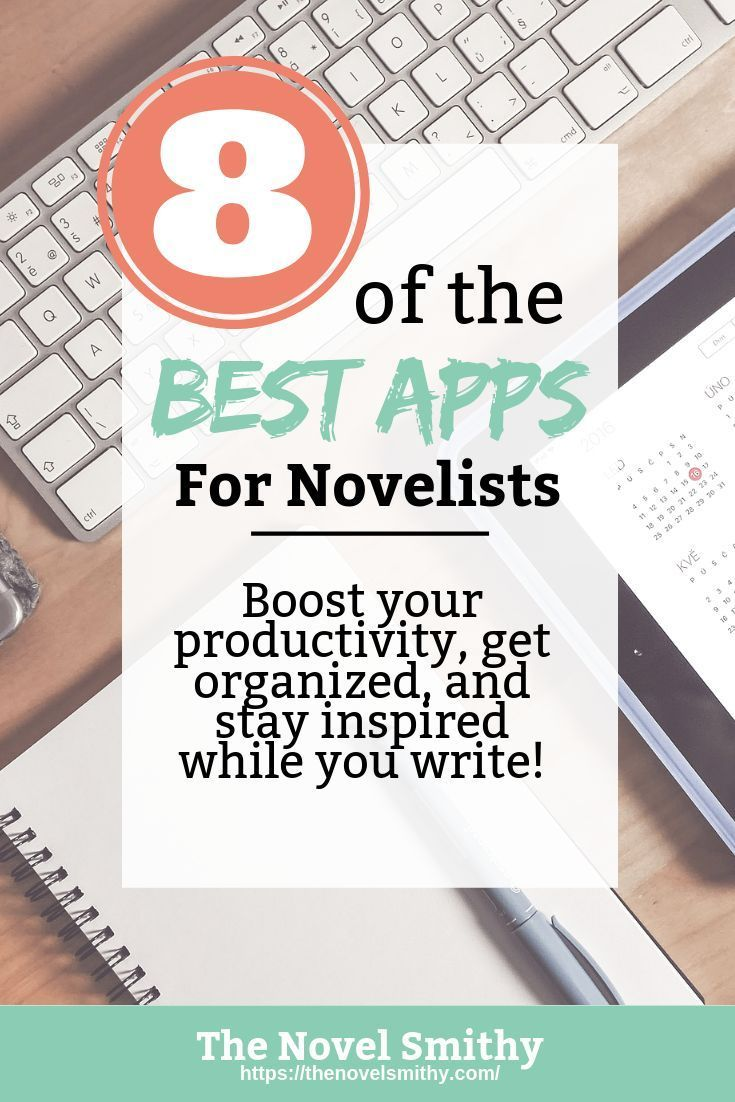 The 8 Best Apps for Novelists Writing a book, Writing