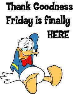 Thank Goodness Its Friday Friday Happy Friday Tgif Friday Quotes