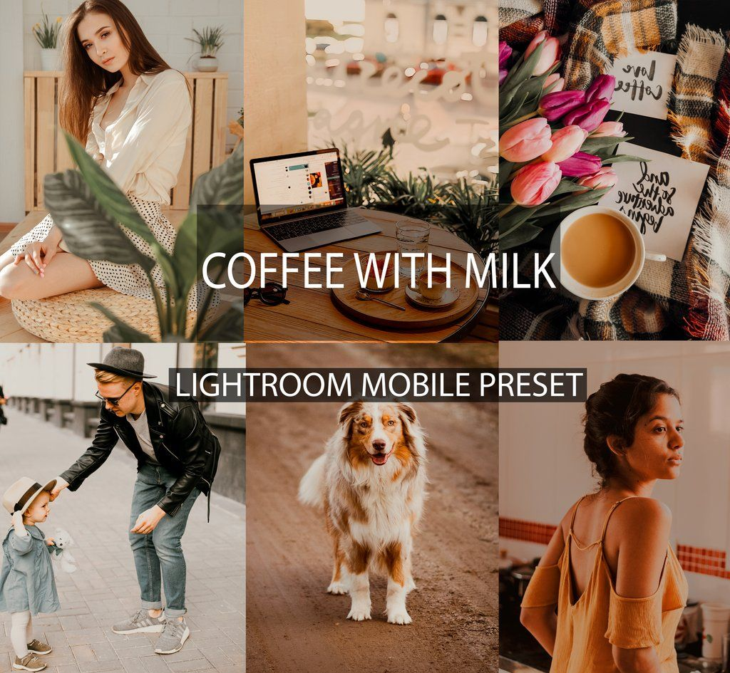 COFFEE WITH MILK MOBILE PRESET in 2020 Lightroom