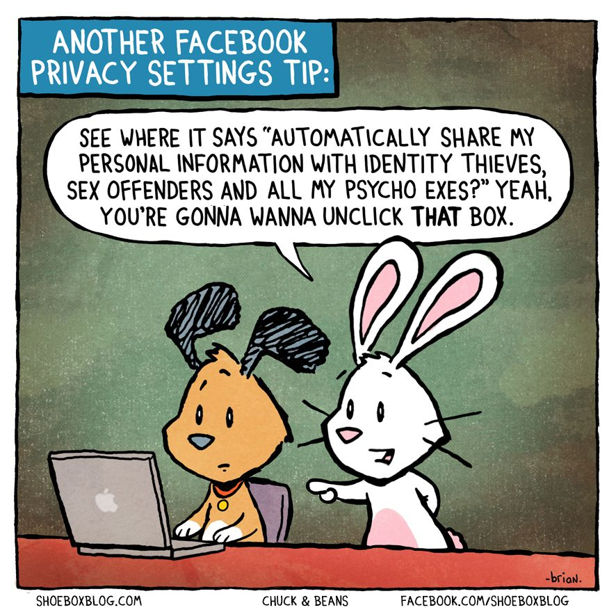 Very Funny Facebook Privacy Tip From Www Shoebox Com