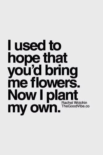 Now I plant my own.