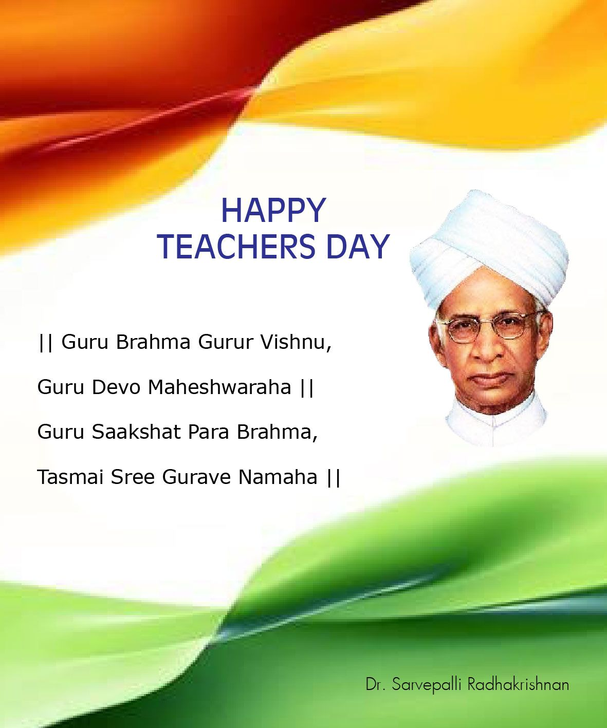 Happy Teachers Day Celebrated On The Birth Anniversary Of Dr Radhakrishnan Chennaiungalkaiyil Happy Teachers Day Teachers Day Happy Teachers Day Wishes