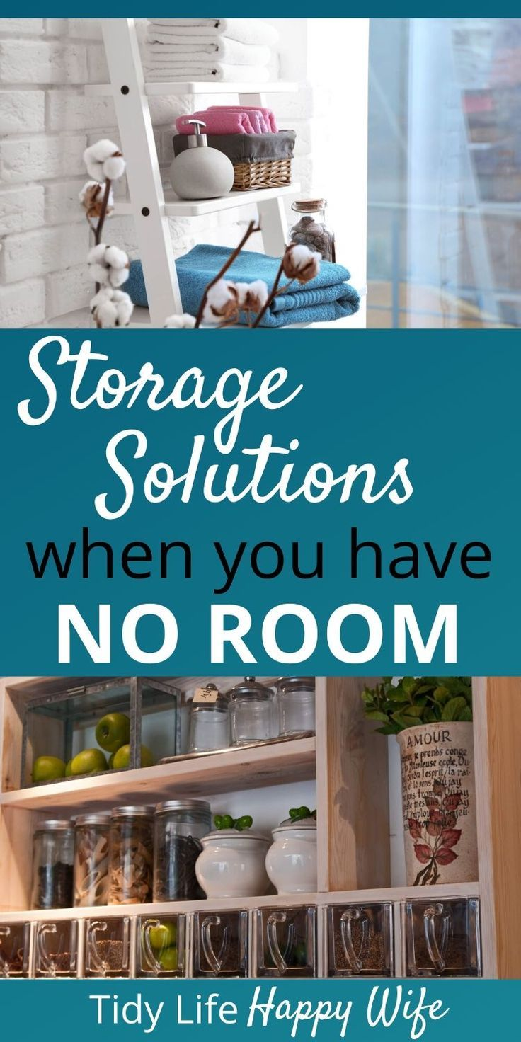 Storage Solutions When You Have NO Room #storagesolutions