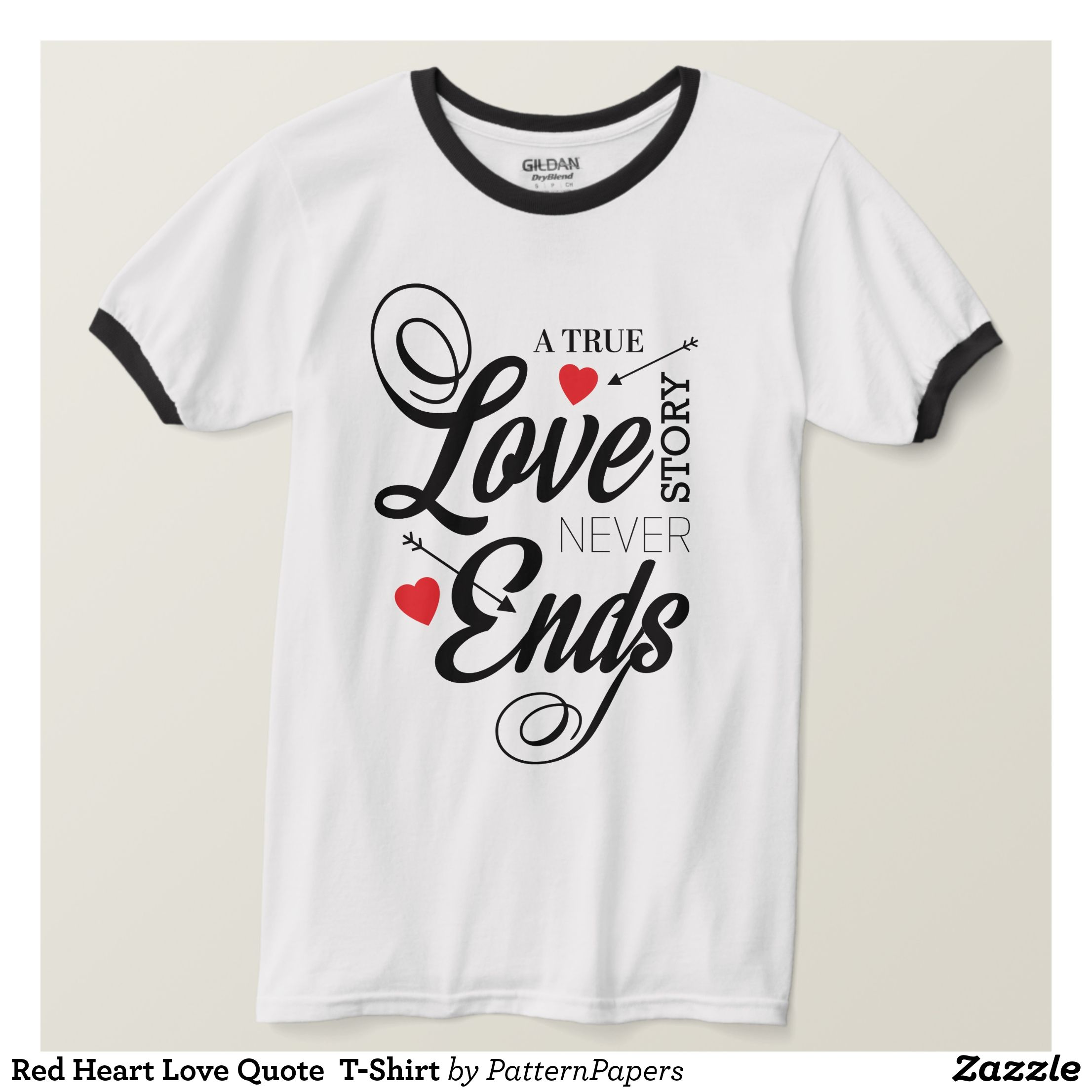 Red Heart Love Quote T Shirt Zazzle Com Men S Short Sleeved