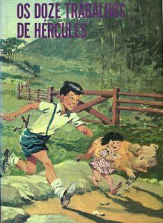 """""""Os doze trabalhos de Hércules"""", Monteiro Lobato"""