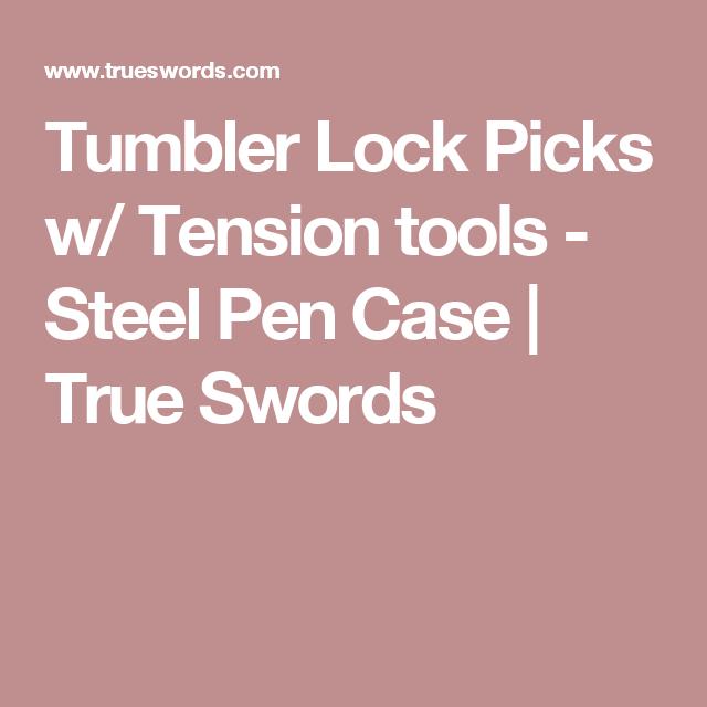 Tumbler Lock Picks w/ Tension tools - Steel Pen Case | True Swords