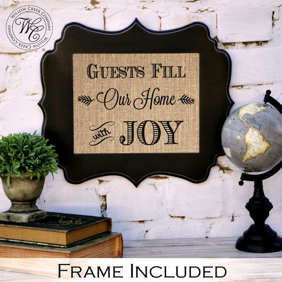 Guests Fill Our Home With Joy Sign Guest By
