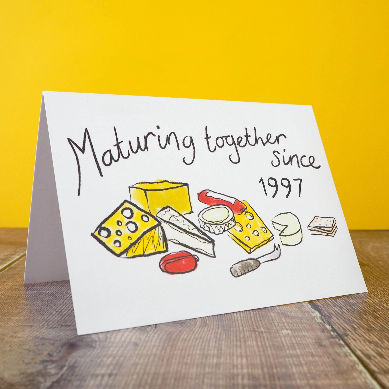 Cheesy anniversary card \