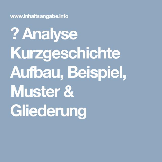 ᐅ Analyse Kurzgeschichte Aufbau Beispiel Muster Gliederung