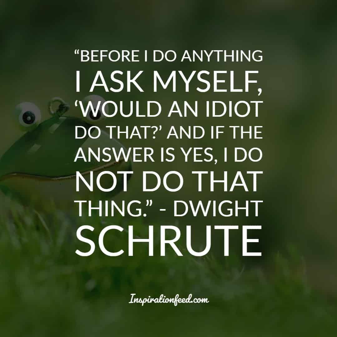 Pin On Dwight Schrute Quotes