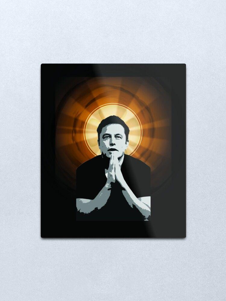 In Elon Musk We Trust Metal Print By Leejin Redbubble Metal Prints Wall Art Print