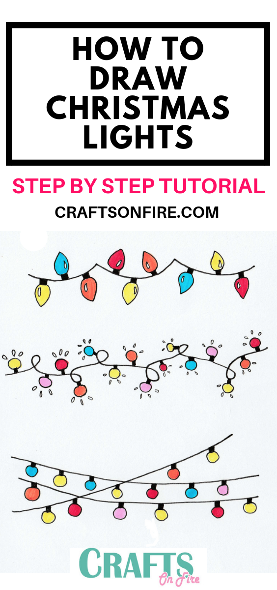 How To Draw Christmas Lights Easy Step By Step Tutorial Craftsonfire Bullet Journal Christmas Christmas Drawing Xmas Drawing
