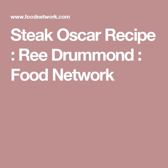 Steak Oscar Recipe Steak Oscar Steak And Food