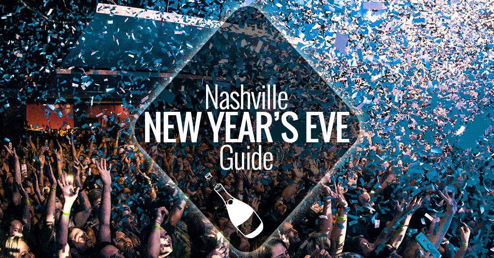 New Year's Eve in Nashville 20182019 Nashville Guru